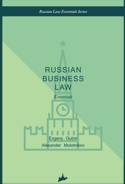 Russian business law: the essentials